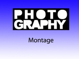 Photography 1: Montage
