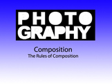 Photography 1: Rules of Composition