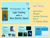 Photography 101 - Light Painting