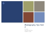 Photography 2nd 8 Tips
