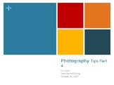 Photography 4th 8 Tips