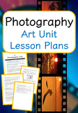 Photography - Art Unit Lesson Plans