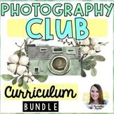 Photography Club Curriculum (Lesson Plans, Portfolio, Presentation Bundle)
