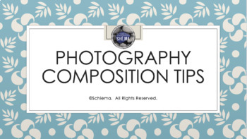 Photography Composition Lesson & Project
