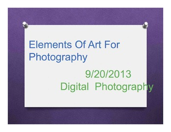 Photography Composition PowerPoint - Grades 9, 10, 11, 12
