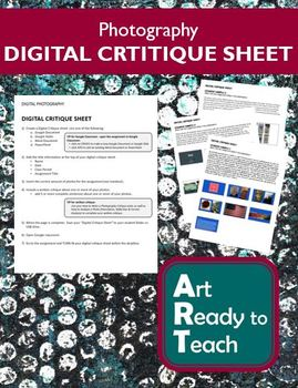 Photography DIGITAL CRITIQUE SHEET - Directions & Samples