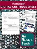 Photography DIGITAL CRITIQUE SHEET - Directions & Samples
