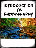 Photography Introduction Lesson, Unit assessment, and Assi