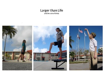 Photography: Larger Than Life & Perspective