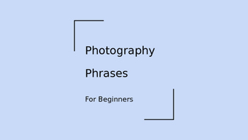 Photography Phrases for Beginners