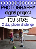 Photography Project for High School - TOY STORY digital ph