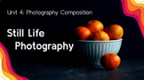 Photography Style Still Life Photography Project