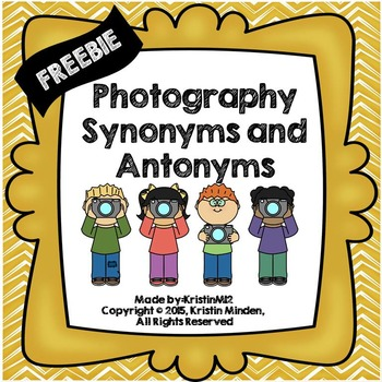 Photography Synonyms and Antonyms Freebie