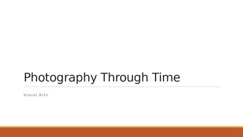 Photography Through Time PowerPoint