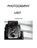 Art: Photography Unit Grades 9-12