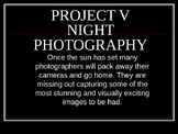 Photography at Night