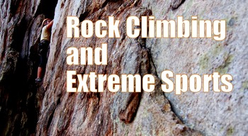 Photos : Extreme Land Sports -Rock Climbing -Caving - Snow