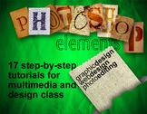 Photoshop Elements: 17 Tutorials for Multimedia & Graphic Design