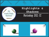 Photoshop CC - Highlights and Shadows (Guided Practice)