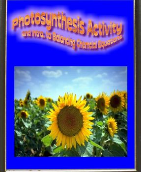 Photosynthesis Activity with Introduction to Balancing Chemical Equations