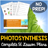 Photosynthesis Complete 5E Lesson Plan - Distance Learning