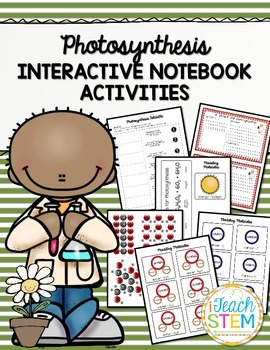 STEM Photosynthesis Interactive Notebook (INB) Activities