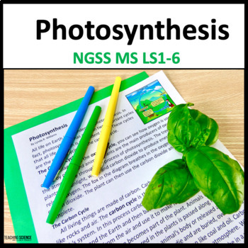 Photosynthesis Lab and CLOSE Reading Unit NGSS MS-LS1-6