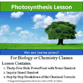 Photosynthesis - PowerPoint, Notes, Inquiry based Handout