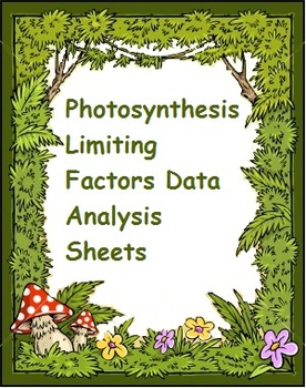 Photosynthesis Limiting Factors Data Analysis Sheets by David Chalk