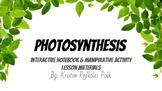 Photosynthesis Manipulative Activity & Interactive Notebook