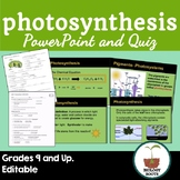 Photosynthesis Notes (plus student version + quiz)