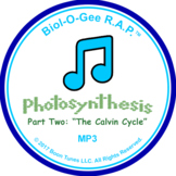 Photosynthesis Part Two: The Calvin Cycle: Mp3 - Biol-O-Gee R.A.P.