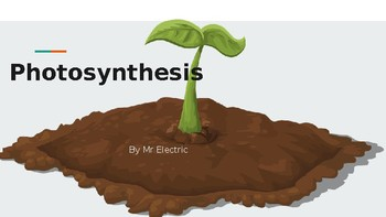 Photosynthesis Power Point! Good for all grades k-8