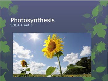 SOL 4.4: Photosynthesis Powerpoint