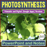 Photosynthesis Powerpoint with Teacher and Student Notes