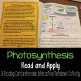 Photosynthesis Read and Apply Interactive Notebook {NGSS MS-LS1-7}