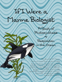 Photosynthesis & Respiration - From a Marine Biologist's Perspective