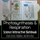 Photosynthesis and Respiration Interactive Notebook
