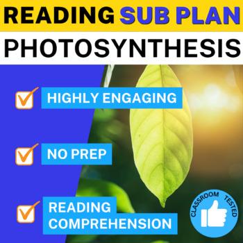 Science Literacy Photosynthesis Sub Plan