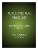 Photosynthesis Video Viewing Guide