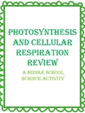Photosynthesis and Cellular Respiration Review