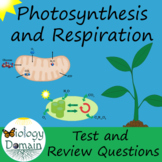 Photosynthesis and Cellular Respiration Test, Review Questions, and Answer Keys