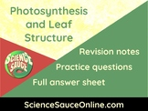 Photosynthesis and Leaf Structure - Handout and practice q