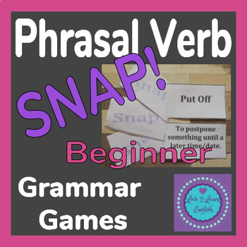 Phrasal Verb SNAP Game- Beginners A2