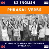Phrasal Verbs B2 Upper-Intermediate Lesson Plan For ESL