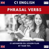 Phrasal Verbs C1 Advanced ESL Lesson Plan
