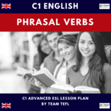 Phrasal Verbs C1 Advanced Lesson Plan For ESL