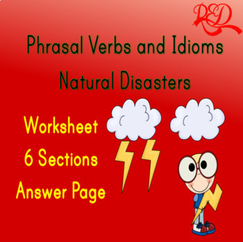 Phrasal Verbs and Idioms - Natural Disasters