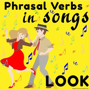 Phrasal Verbs in Songs: LOOK