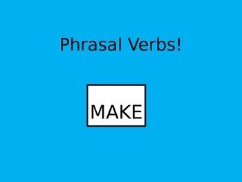 """Phrasal Verbs: """"make"""" POWERPOINT (FREEBIE)"""